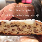 トーキョーバイク高円寺店「Stollen Night!!」開催決定